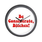 Be Considerate! Wall Clock
