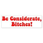 Be Considerate! Sticker (Bumper 10 pk)