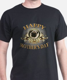 Happy Mother's Day Pug T-Shirt