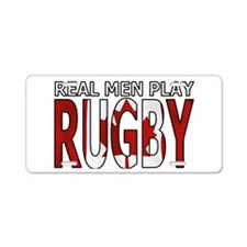 Real Men Rugby Canada Aluminum License Plate
