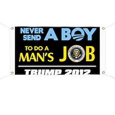 Never Send a BOY - Trump Banner