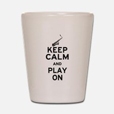 Keep Calm and Play On (Sax) Shot Glass