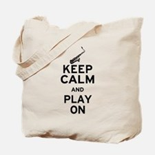 Keep Calm and Play On (Sax) Tote Bag