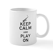 Keep Calm and Play On (Sax) Mug