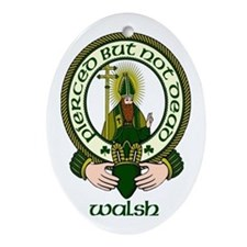 Walsh Clan Motto Oval Ornament