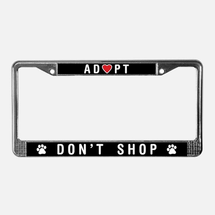 Adopt Don't Shop License Plate Frame