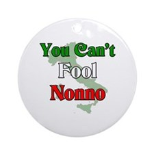 You can't fool Nonno Ornament (Round)