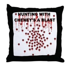 Cheney's a blast to hunt with Throw Pillow