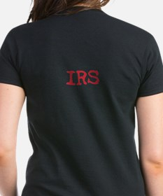 IRS IS ON MY BACK Tee