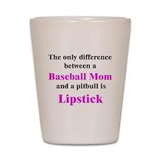 Baseball Mom Pitbull Lipstick Shot Glass