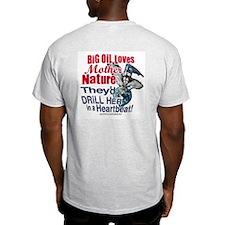 Big Oil Loves Mother Nature Ash Grey T-Shirt