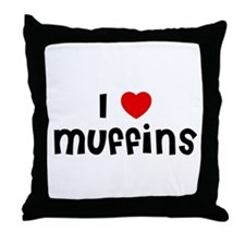 I * Muffins Throw Pillow