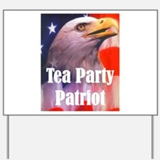 Tea Party Patriot Yard Sign