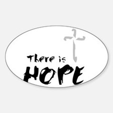 There is HOPE Sticker (Oval)