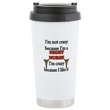 Funny Nurse crazy Travel Mug