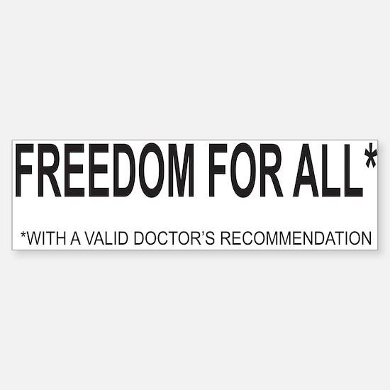 Freedom For All with Drs Rec Bumper Bumper Bumper Sticker
