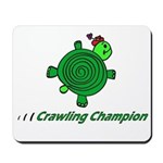 Crawling Champion Mousepad