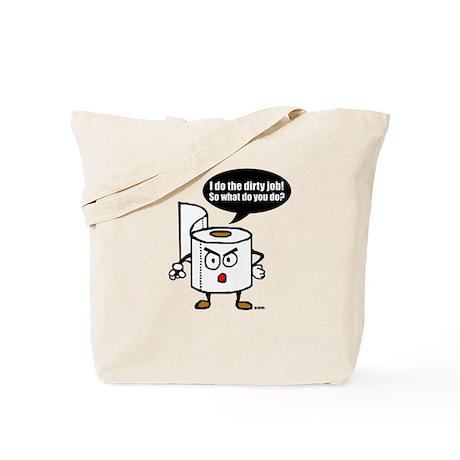 Dirty job Tote Bag