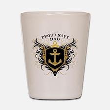 Proud Navy Dad Shot Glass