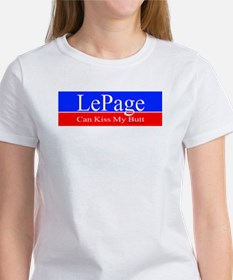 LePage can kiss my... Women's White T-Shirt