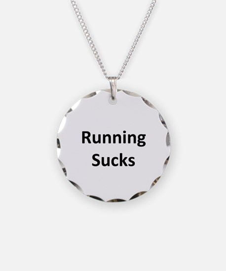 Cute Running sucks Necklace
