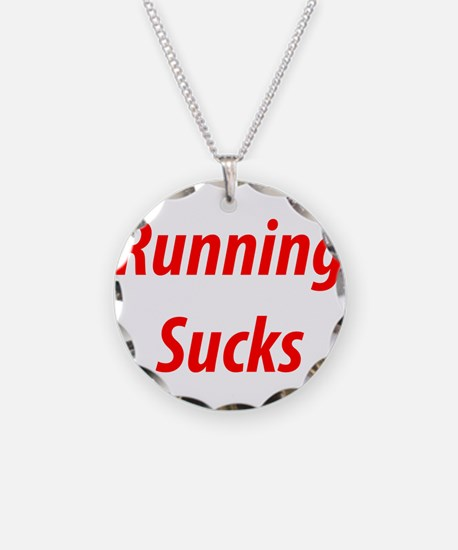 Unique Running sucks Necklace