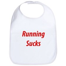 Cute Running sucks Bib