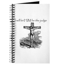 Let HIM Be The Judge Journal
