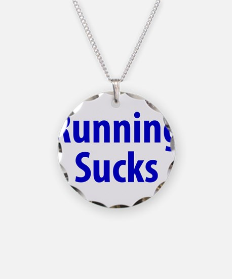 Funny Running sucks Necklace