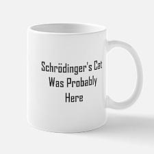 Schrodinger's Cat Was Probabl Mug