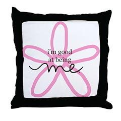 Good at Being Me Throw Pillow