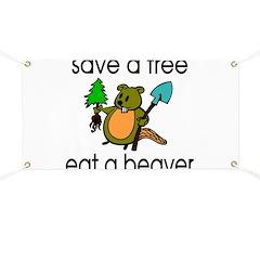 Eat A Beaver Banner