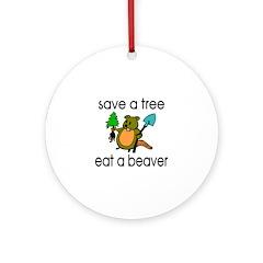 Eat A Beaver Ornament (Round)