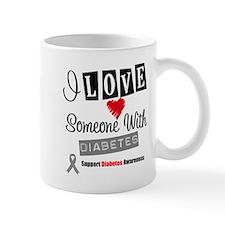 I Love Someone With Diabetes Mug