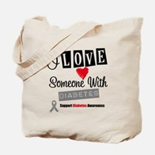I Love Someone With Diabetes Tote Bag