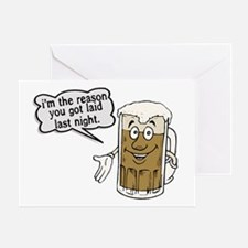 Beer Is The Reason Greeting Card