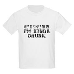Kinda Drunk T-Shirt
