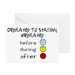 Medication Dedication Greeting Cards (Pk of 10)
