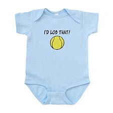I'd Lob That Infant Bodysuit