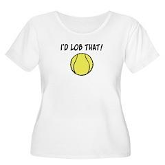 I'd Lob That T-Shirt
