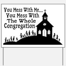 Whole Congregation Yard Sign
