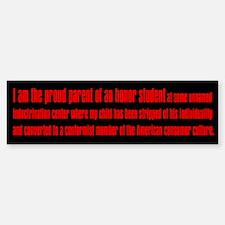 Conformist Honor Student Bumper Bumper Bumper Sticker