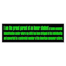 Conformist Honor Student Bumper Bumper Sticker