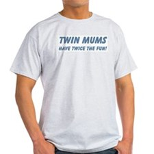 Twin Mums Have Twice The Fun Ash Grey T-Shirt