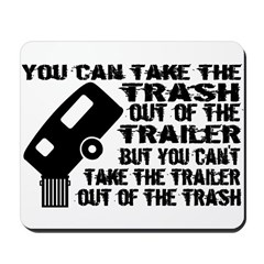 Trailer From Trash Mousepad