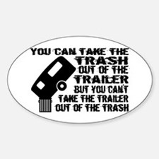 Trailer From Trash Sticker (Oval)