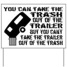 Trailer From Trash Yard Sign