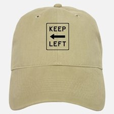 Keep Left Baseball Baseball Cap
