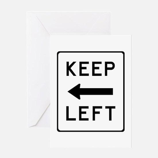 Keep Left Greeting Card
