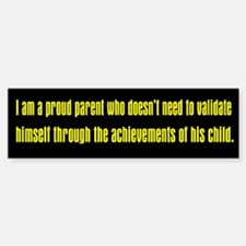 Validation Honor Student Bumper Bumper Bumper Sticker